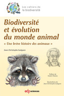 Biodiversité et évolution du monde animal From Jean-Christophe Guéguen - EDP Sciences