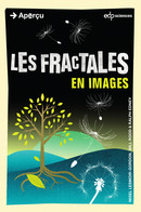 Les fractales en images De Nigel Lesmoir-Gordon, Will Rood et Ralph Edney - EDP Sciences