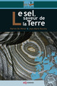 Le sel, saveur de la Terre From Patrick De Wever and Jean-Marie Rouchy - EDP Sciences