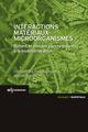 Interactions Matériaux-Microorganismes De Christine Lors, Françoise Feugeas et Bernard Tribollet - EDP Sciences
