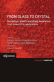 From glass to crystal From Daniel R. Neuville, Laurent Cornier, Daniel Caurant and Lionel Montagne - EDP Sciences