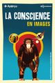 La conscience en images De David Papineau et Howard Selina - EDP Sciences
