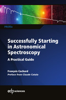 Successfully Starting in Astronomical Spectroscopy De François Cochard - EDP Sciences