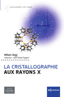 La cristallographie aux rayons X From William Clegg - EDP Sciences