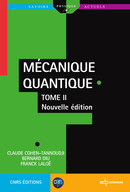 Mécanique Quantique - Tome 2 From Claude Cohen-Tannoudji, Bernard Diu and Franck Laloë - EDP Sciences