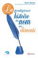 La prodigieuse histoire du nom des éléments De Pierre Avenas - EDP Sciences