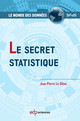 Le secret statistique From Jean-Pierre Le Gléau - EDP Sciences