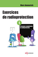 Exercices de radioprotection - Tome 1 From Marc Ammerich - EDP Sciences