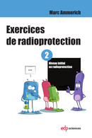 Exercices de radioprotection - Tome 2 From Marc Ammerich - EDP Sciences