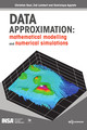 DATA APPROXIMATION: mathematical modelling and numerical simulations From Christian Gout, Zoé Lambert and Dominique Apprato - EDP Sciences