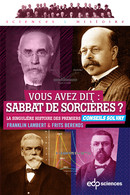 Vous avez dit : sabbat de sorcières ? From Franklin Lambert and Frits Berends - EDP Sciences