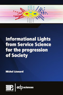 Informational Lights from Service Science for the progression of Society From Michel Léonard - EDP Sciences