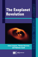 The Exoplanets Revolution From James Lequeux, Thérèse Encrenaz and Fabienne Casoli - EDP Sciences