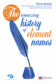 The amazing history of element names From Pierre Avenas - EDP Sciences
