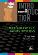 Le nucléaire expliqué par des physiciens -  - EDP Sciences