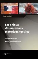 Les enjeux des nouveaux matériaux textiles - Christine Browaeys - EDP Sciences