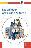 Les animaux ont-ils une culture ? - Damien Jayat - EDP Sciences