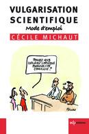 Vulgarisation scientifique - Cécile Michaut - EDP Sciences
