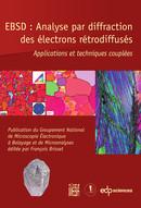EBSD : Analyse par diffraction des électrons rétrodiffusés -  - GN-MEBA