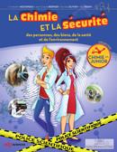 La chimie et la sécurité - Constantin Agouridas, Jean-Claude Bernier, Danièle Olivier, Paul Rigny - EDP Sciences