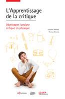 L'Apprentissage de la critique - Laurence Viennot, Nicolas Décamp - EDP Sciences / UGA Editions