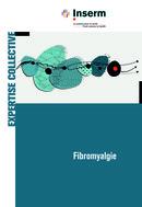 Fibromyalgie -  Collectif - INSERM