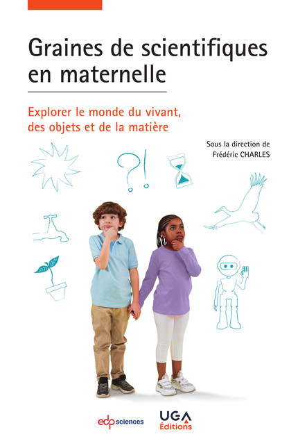 Graines de scientifiques en maternelle -  - EDP Sciences / UGA Editions